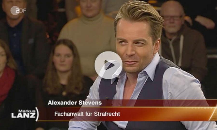 Dr. Alexander Stevens bei Markus Lanz | Anwalt für Strafrecht Rechtsanwalt + Fachanwalt